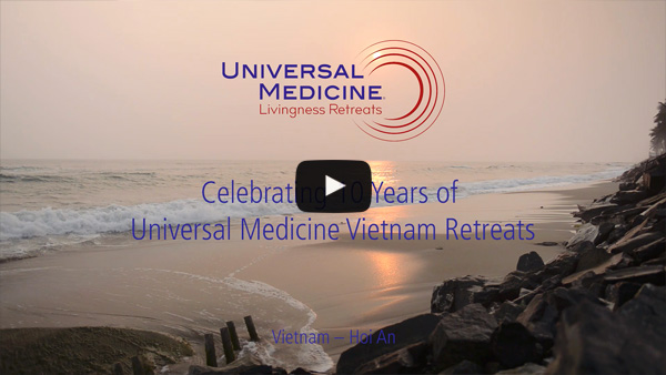 10 Years of Universal Medicine Vietnam Retreats