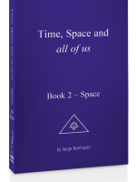 Time, Space and all of us Book 2: SPACE
